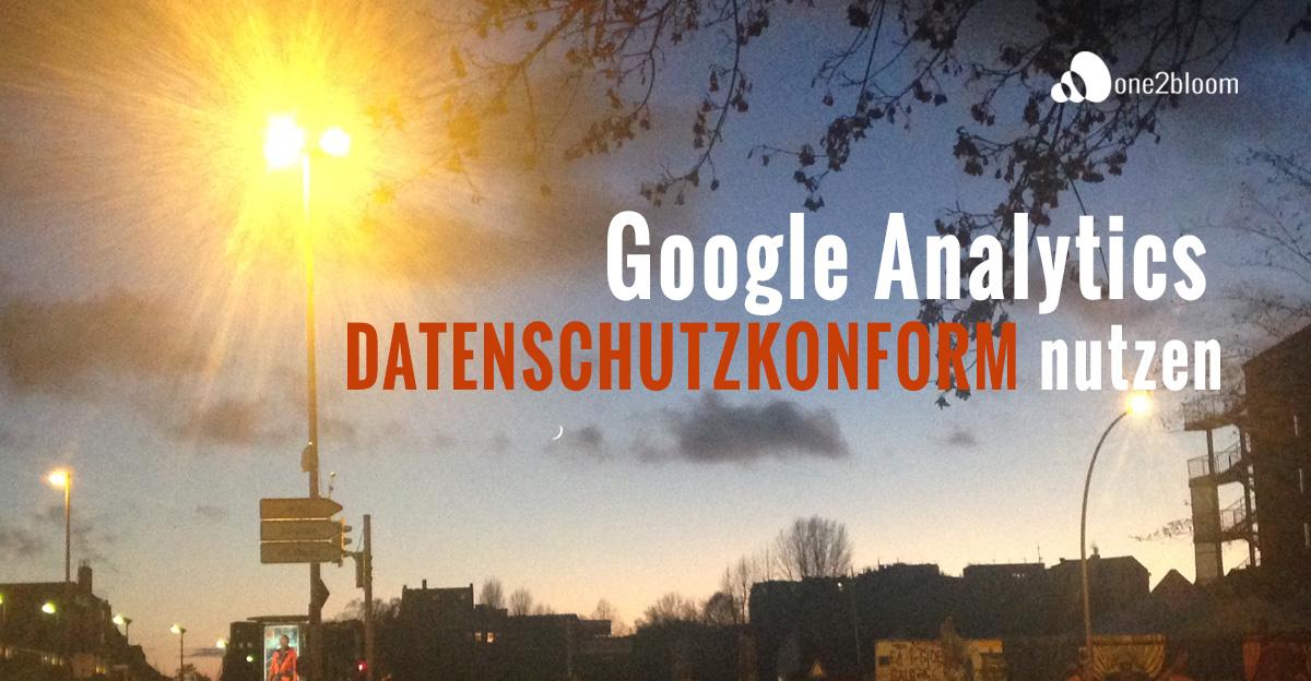 GoogleAnalytics_datenschutzkonform_nutzen
