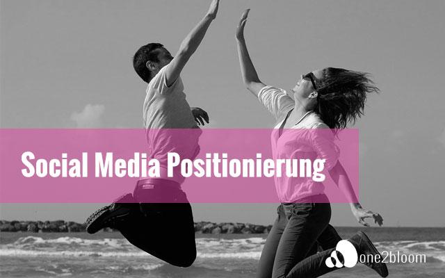 Social-Media-Positionierung